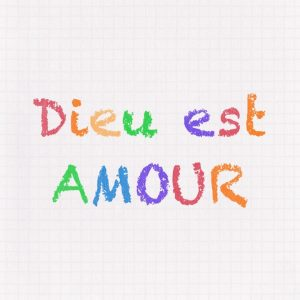 Dieu est Amour