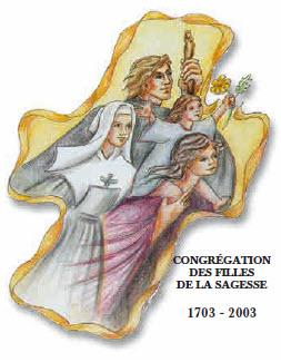 Congrégation des filles de la sagesse - 1703-2003